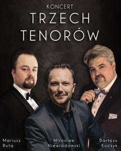 Bilety na wydarzenie - KONCERT TRZECH TENORÓW - GOŚCINNIE, Poznań