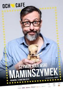 Bilety na wydarzenie - MAMINSZYMEK, Warszawa