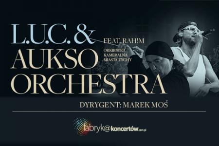 L.U.C. & AUKSO ORCHESTRA / feat. RAH!M - online VOD