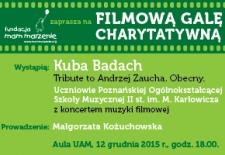 Bilety na: Filmowa Gala Charytatywna Fundacji Mam Marzenie