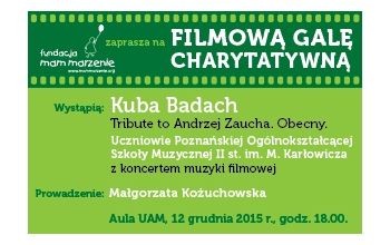 Filmowa Gala Charytatywna Fundacji Mam Marzenie