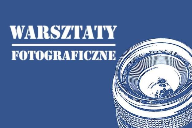 Warsztat - Fotografia od Podstaw – Plener Nocny