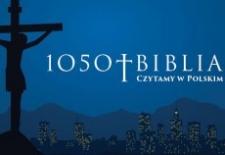 Bilety na: 1050+BIBLIA. Czytamy w Polskim