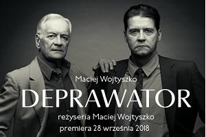 Spektakl - Deprawator