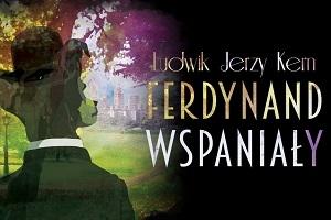 Spektakl - Ferdynand Wspaniały - TEATR POLSKI DZIECIOM