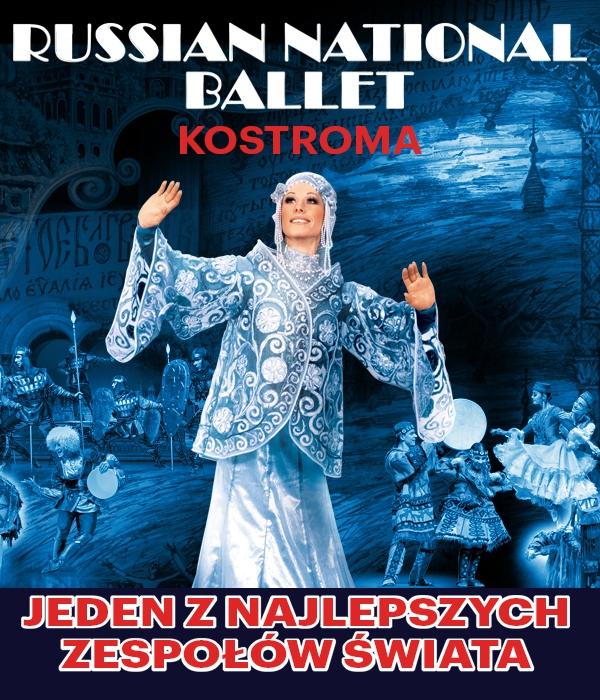 Balet - Russian National Ballet - KOSTROMA