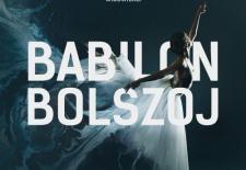 Bilety na: BABILON BOLSZOJ