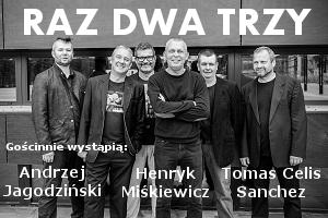 Koncert - Raz Dwa Trzy i Jagodziński / Miśkiewicz / Celis Sanchez