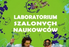 Bilety na: Laboratorium Szalonych Naukowców