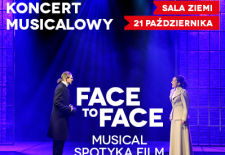 Bilety na: KONCERT MUSICALOWY  FACE TO FACE