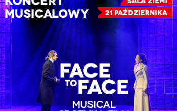 KONCERT MUSICALOWY  FACE TO FACE