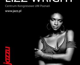 ERA JAZZU – LIZZ WRIGHT – Aquanet Jazz Gala