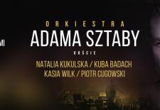 Bilety na: Orkiestra Adama Sztaby – 10 lat na scenie: Kukulska, Badach, Wilk, Cugowski // Poznań