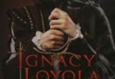 Bilety na: IGNACY LOYOLA