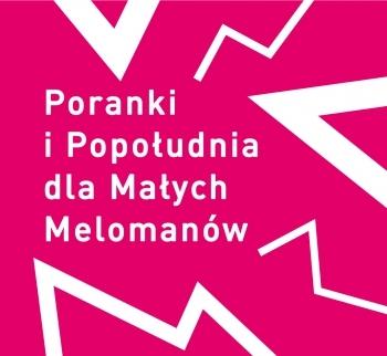 Koncert - Popołudnie dla Małych Melomanów 19.05.2019 g. 14