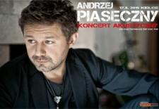Bilety na: ANDRZEJ PIASECZNY Koncert Akustyczny