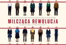 Bilety na: Milcząca rewolucja
