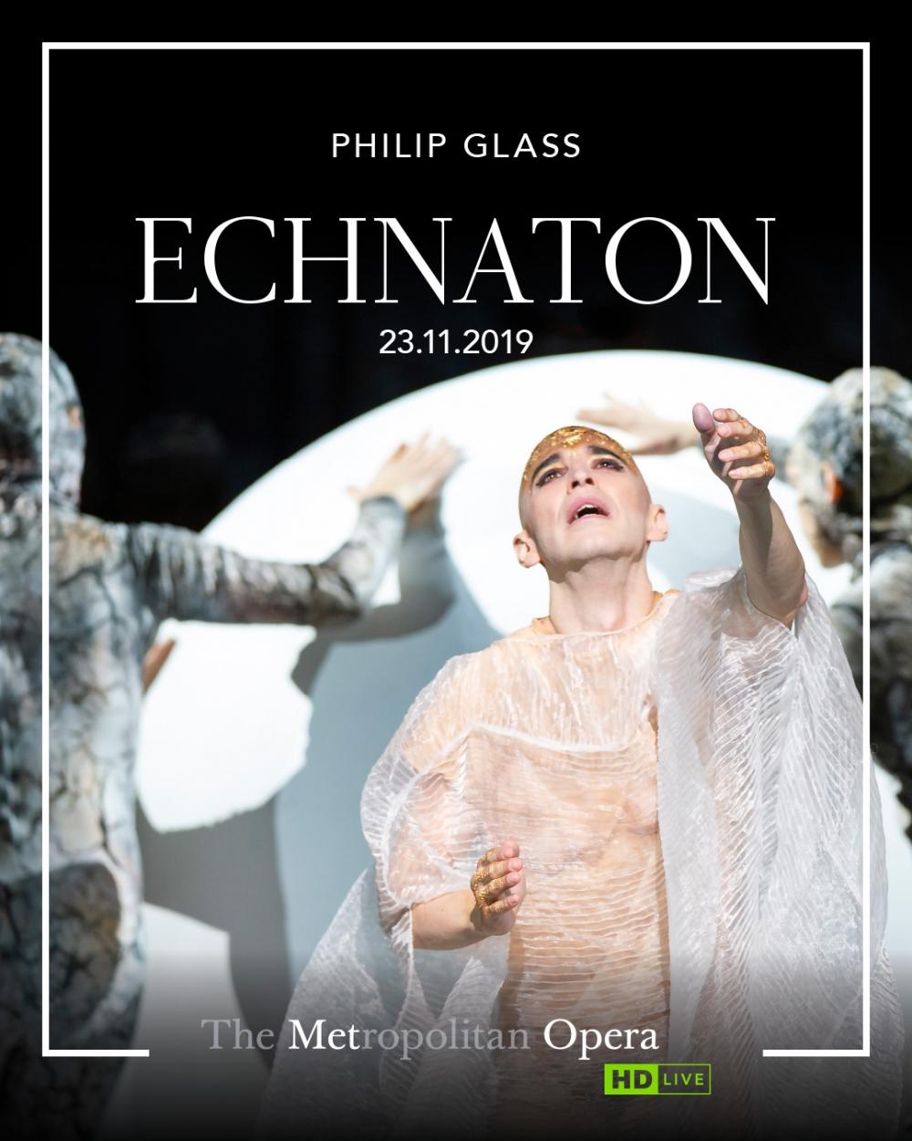 Opera - THE MET OPERA 2019-20: Echnaton