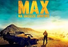 Bilety na: MAD MAX : NA DRODZE GNIEWU