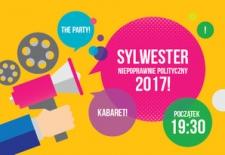 Bilety na: SYLWESTER NIEPOPRAWNIE POLITYCZNY 2017/2018