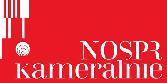 Koncert - NOSPR kameralnie  /