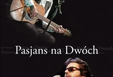 """Bilety na: """"Pasjans na dwóch"""" – Grzegorz Turnau i Andrzej Sikorowski"""