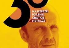 Bilety na: NAJLEPSZE POLSKIE FILMY KRÓTKOMETRAŻOWE część II