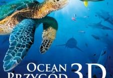 Bilety na: Ocean przygód 3D