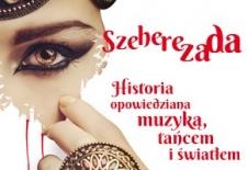 Bilety na: SZEHEREZADA