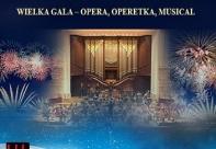 Koncert Noworoczny: Wielka Gala -Opera,Operetka,Musical