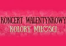 Bilety na: Koncert Walentynkowy- Kolory Miłości