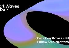 Bilety na: Short Waves on Tour 2020