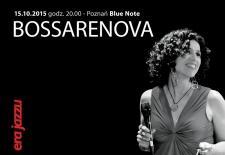 Bilety na: Era Jazzu: BOSSARENOVA