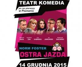 Ostra Jazda - Teatr Komedia