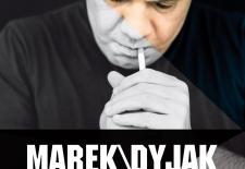 Bilety na: Marek Dyjak