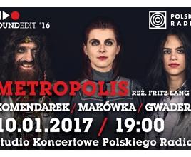 """Projekt """"Metropolis"""" : Władysław Komendarek, Agnieszka Makówka, Igor Gwadera"""