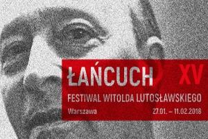 Festiwal Witolda Lutosławskiego Łańcuch XV - Lutosławski, Szymanowski, Debussy