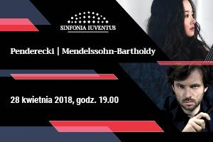 Koncert Polskiej Orkiestry Sinfonia Iuventus - Penderecki, Mendelssohn