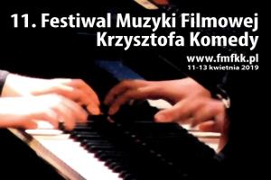 X Festiwal Muzyki Filmowej Krzysztofa Komedy -  Piotr Orzechowski & Marcin Masecki, EABS