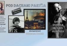 Bilety na: Pod Dachami Paryża - piosenki Edith Piaf śpiewa Dorota Bębenek