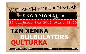 Skorpionalia Koncert TZN XENNA BULBULATORS QULTURKA