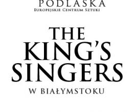 28.10.2016, godz. 19.00, Koncert THE KING'S SINGERS, Trzecia Scena