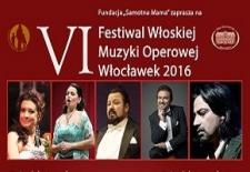 Bilety na: VI Festiwal Włoskiej Muzyki Operowej Włocławek 2016