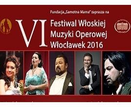 VI Festiwal Włoskiej Muzyki Operowej Włocławek 2016