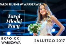 Bilety na: Targi Młodej Pary w Warszawie