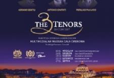 """Bilety na: """"The 3 Tenors"""" - mulimedialna włoska gala operowa"""