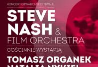 Koncert Otwarcia Międzynarodowego Festiwalu Filmowego Tofifest. Steve Nash & Film Orchestra, gościnnie Tomasz Organek i Natalia Nykiel