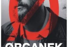 Bilety na: Ørganek
