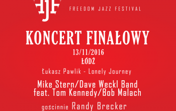 Mike Stern/Dave Weckl Band, gościnnie Randy Brecker, support Łukasz Pawlik kwartet