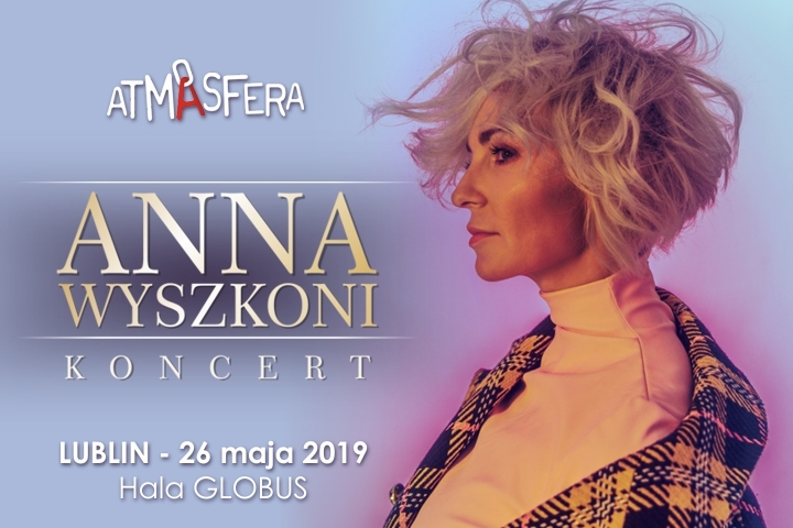 Koncert - ATMASFERA - ANNA WYSZKONI